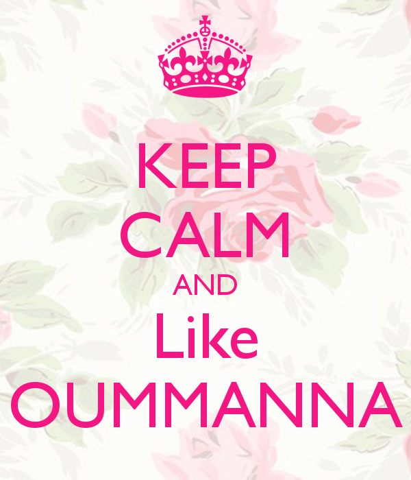 keep-calm-and-like-oummanna